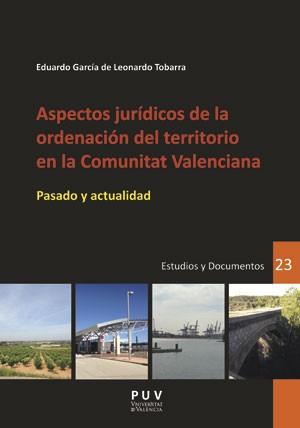 Aspectos jurídicos de la ordenación del territorio en la Comunitat Valenciana