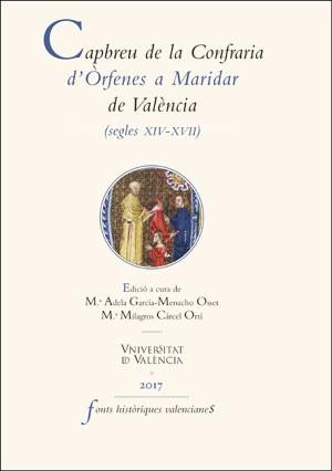 Capbreu de la Confraria d'Òrfenes a Maridar de València (segles XIV-XVII)