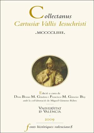 Collectanus Cartusiae Vallis Iesuchristi MCCCCLIIII