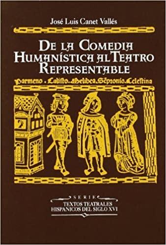 De la comedia humanística al teatro representable