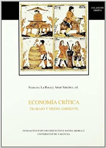 Economía crítica. Trabajo y medio ambiente