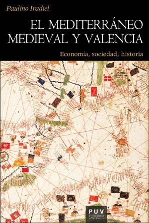 El mediterráneo medieval y Valencia