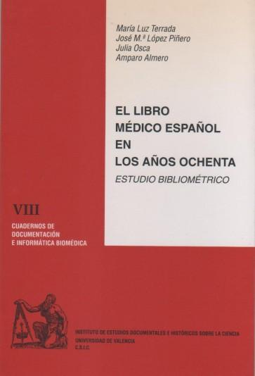 El libro médico español en los años ochenta. Estudio bibliométrico