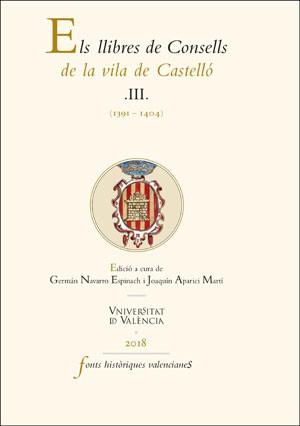 Els llibres de Consells de la vila de Castelló III