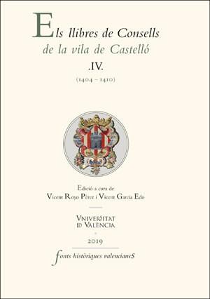 Els llibres de Consells de la vila de Castelló IV
