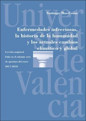 Enfermedades infecciosas, la historia de la humanidad y los actuales cambios climático y global