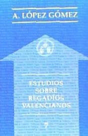 Estudios sobre regadíos valencianos