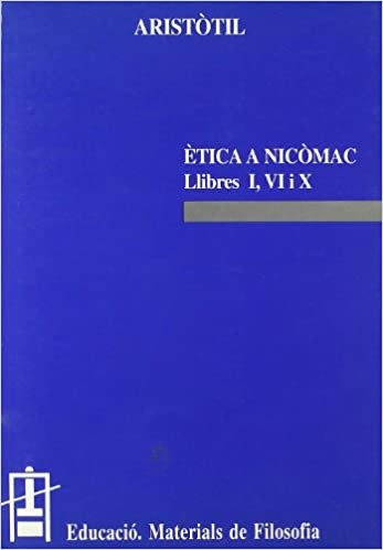 Ètica a Nicòmac. Llibres I, VI i X
