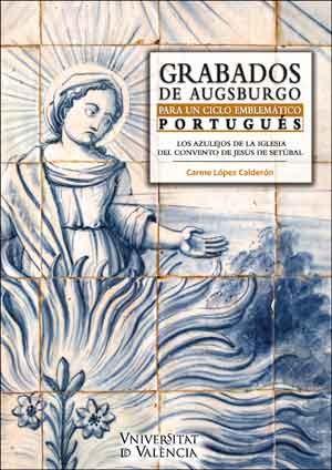 Grabados de Augsburgo para un ciclo emblemático portugués
