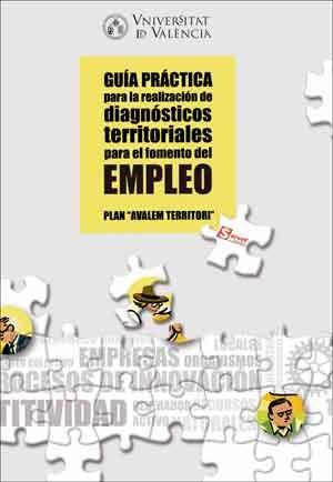 Guía práctica para la realización de diagnósticos territoriales para el fomento del empleo