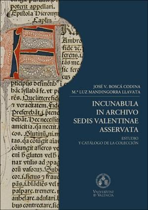 Incunabula in archivo Sedis Valentinae Asservata.