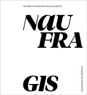 Naufragis. 14 Biennal Martínez Guerricabeitia