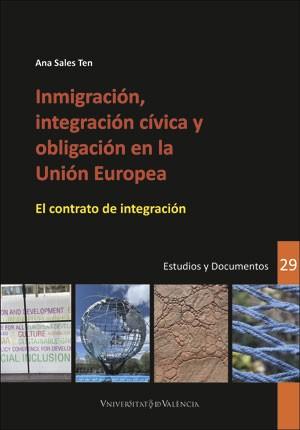Inmigración, integración cívica y obligación en la Unión Europea