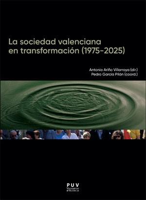 La sociedad valenciana en transformación (1975-2025)