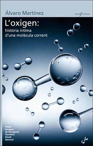 L'oxigen: història intima d'una molècula corrent