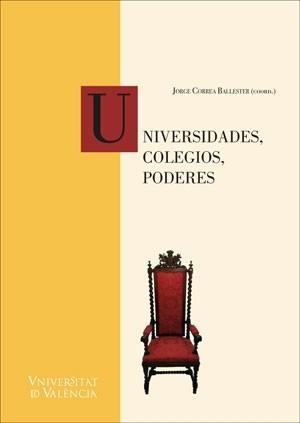 Universidades, colegios, poderes