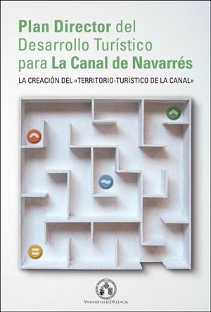 Plan director del desarrollo turístico para la Canal de Navarrés