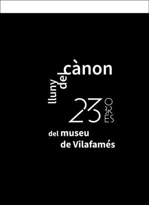 Lluny del cànon. 23 obres del Museu de Vilafamés