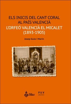 Els inicis del cant coral al País Valencià