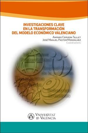 Investigaciones clave en la transformación del modelo económico valenciano