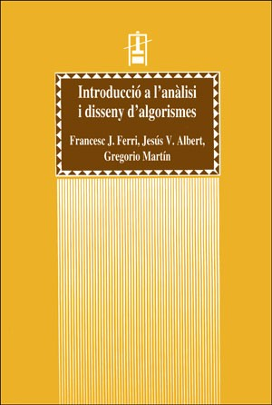Introducció a l'anàlisi i disseny d'algorismes
