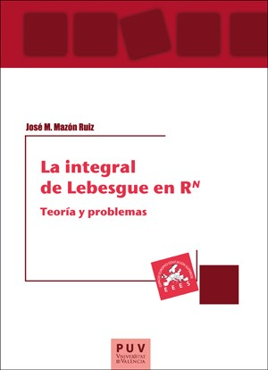 La integral de Lebesgue en RN