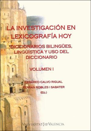 La investigación en lexicografía hoy (Volumen I)