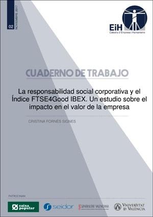 La responsabilidad social corporativa y el índice FTSE4Good IBEX. Un estudio sobre el impacto en el valor de la empresa