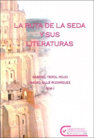 La ruta de la seda y sus literaturas