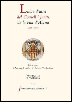Llibre d'actes del Consell i jurats de la vila d'Alzira (1388-1397)