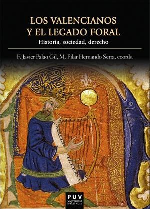 Los valencianos y el legado foral