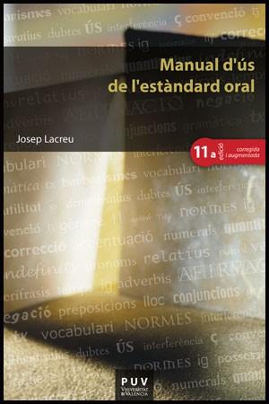 Manual d'ús de l'estàndard oral, (11a ed.)