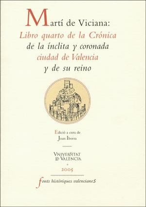 Martí de Viciana: Libro quarto de la Crónica de la ínclita y coronada ciudad de Valencia y de su reino