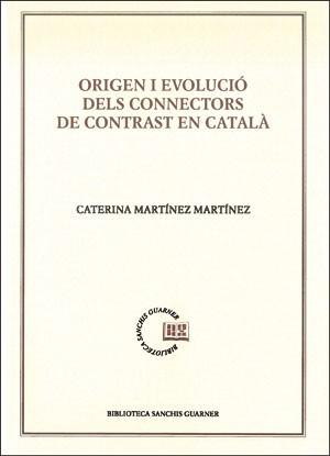 Origen i evolució dels connectors de contrast en català