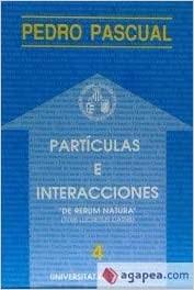 Partículas e interacciones. «De rerum natura» (Titus Lucretius Carus)