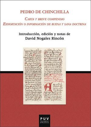 Carta y breve compendio. Exhortación o información de buena y sana doctrina