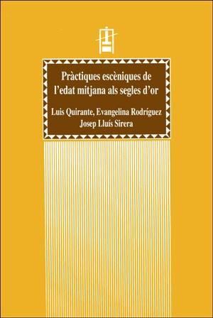 Pràctiques escèniques de l'edat mitjana als segles d'or