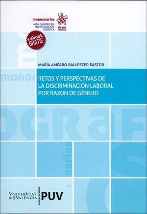Retos y perspectivas de la discriminación laboral por razón de género