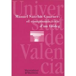 Manuel Sanchis Guarner: el compromís cívic d'un filòleg