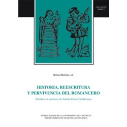 Historia, reescritura y pervivencia del romancero