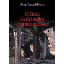 El Císter, ideals i realitat d'un orde monàstic