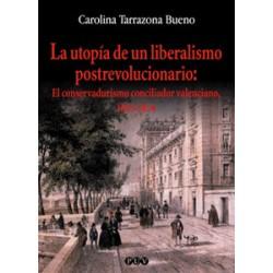 La utopía de un liberalismo postrevolucionario