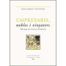 Empresaris, nobles i vinyaters