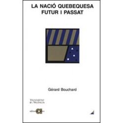La nació quebequesa: futur i passat
