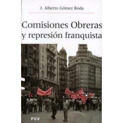 Comisiones obreras y la represión franquista