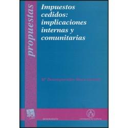 Impuestos cedidos: implicaciones internas y comunitarias