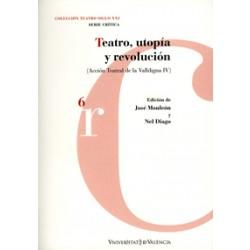 Teatro, utopía y revolución