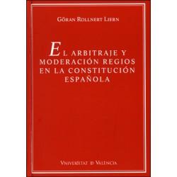 El arbitraje y moderación regios en la Constitución Española