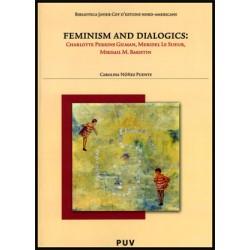 Feminism and Dialogics: Charlotte Perkins, Meridel Le Sueur, Mikhail M. Bakhtin