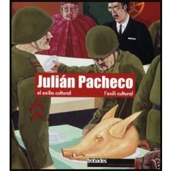 Julián Pacheco. El exilio cultural / L'exili cultural